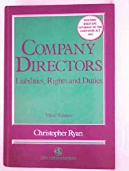 Company Directors: Liabilities, Rights and Duties