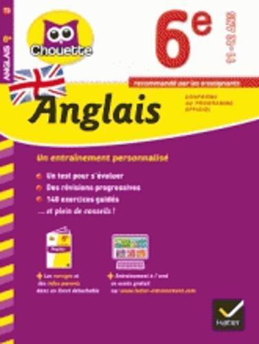 Collection Chouette - Francais: Anglais 6e (11-12 ans)