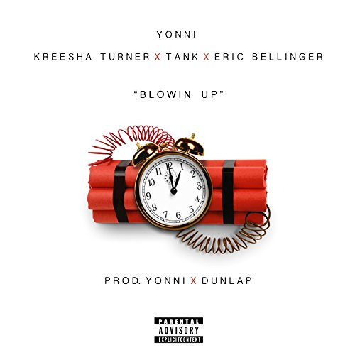 Turner Tank (Blowin' Up (feat. Kreesha Turner, Tank & Eric Bellinger) - Single [Explicit])