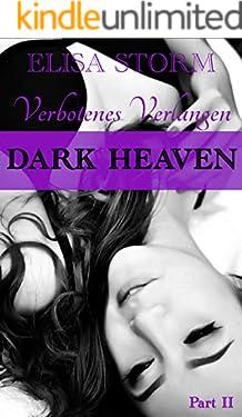 Dark Heaven: Verbotenes Verlangen (Part 2)