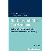 Notfallsanitater-curriculum: Baden-wurttemberger Modell Fur Eine Bundesweite Ausbildung