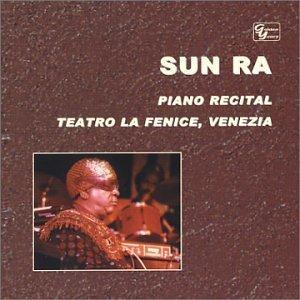 Solo Piano Recital: Teatro la Fenice Venizia by Sun Ra - Sun-ra-piano-solo