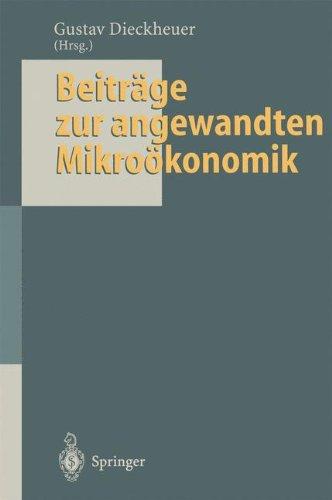 Beiträge zur angewandten Mikroökonomik: Jochen Schumann zum 65. Geburtstag