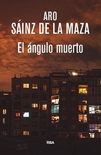 El ángulo muerto (Inspector Milo Malart) por Aro Sáinz de la Maza