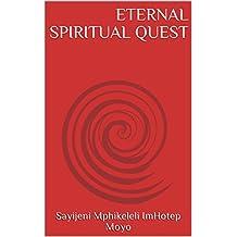 ETERNAL SPIRITUAL QUEST (English Edition)