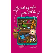 Manual de Vida para Sofia (Spanish Edition)