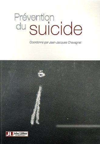 Prévention du suicide par Jean-Jacques Chavagnat