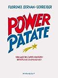 Power patate: Vous avez des super pouvoirs ! Détectez-les & utilisez-les !