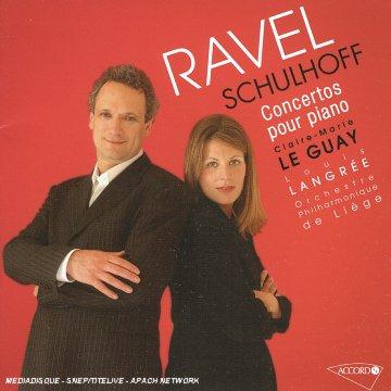 RAVEL - SCHULHOFF - Concertos pour piano