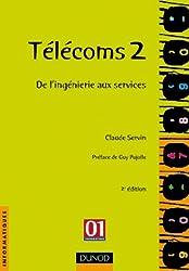 Télécoms 2 : De l'ingénierie aux services
