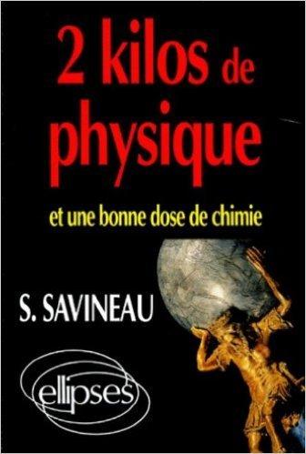 2 kilos de physique et une bonne dose de chimie de Savineau ( 5 mai 1998 )