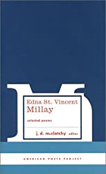 Edna St. Vincent Millay Selected Poems (American Poets Project)