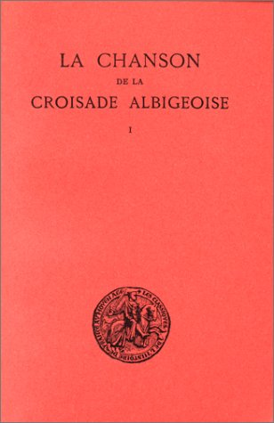 Chanson De La Croisade Albigeoise [Pdf/ePub] eBook