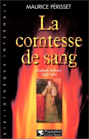 La comtesse de sang par Maurice Périsset