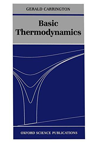 Basic Thermodynamics (Oxford Science Publications) por Gerald Carrington