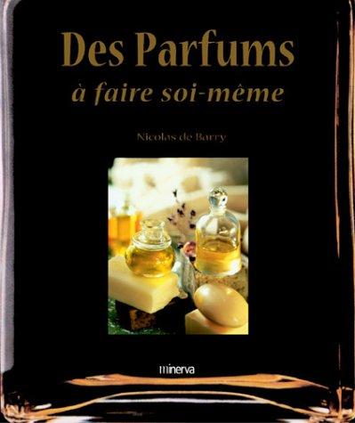 des-parfums-a-faire-soi-meme