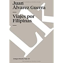 Viajes por Filipinas (Memoria-Viajes) (Spanish Edition)