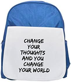Change your thoughts and you change your world printed kid's Bleu  backpack, Cute backpacks, cute small backpacks, cute Noir  backpack, cool Noir  backpack, fashion backpacks, large fashion backpacks, | Le Moins Cher