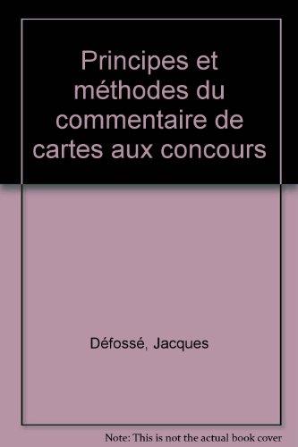Principes et méthodes du commentaire de cartes aux concours, 2e édition