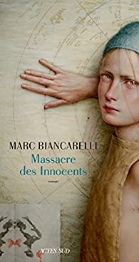 Massacre des Innocents par Biancarelli