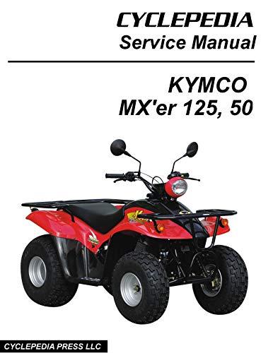 KYMCO MX\'er 125 and 150 ATV Service Manual (English Edition)
