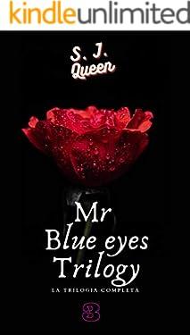 Mr. Blue Eyes : La trilogia completa
