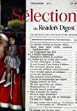 Telecharger Livres SELECTION DU READER S DIGEST du 01 12 1951 MERVEILLES INOUIES DE L ANTARCTIQUE LE DERNIER COMBAT DU BOXEUR MISKE APRES DEUX PETITS VERRES COMMENT CONDUISEZ VOUS LA YOUGOSLAVIE SANS FARD LA FAMILLE HIPPOCAMPE POURQUOI JE DETESTE LES COCKTAILS L ENFANT QUI NE VOULAIT PLUS SOURIRE UN BOIS MIRACULEUX LE BALSA JE SUIS LE MARI D UNE FEMME D AFFAIRES PLUS DE RESSORT CHEZ LES JEUNES LA NOUVELLE METHODE D ACCOUCHEMENT UNE VERITABLE MAISON DE CONFIANCE LE ROI DES IMPOSTEURS M (PDF,EPUB,MOBI) gratuits en Francaise