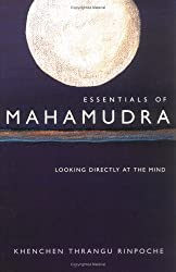 Essentials of Mahamudra: Looking Directly at the Mind (Paperback) - Common