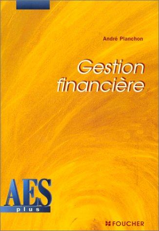 Gestion financière, DEUG AES par André Planchon