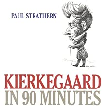 Kierkegaard in 90 Minutes (Philsophers in 90 Minutes) (Philsophers in 90 Minutes (Hardcover))