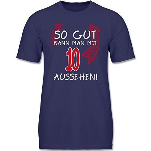 Shirtracer Geburtstag Kind - So Gut Kann Man mit 10 Aussehen - 152 (12-13 Jahre) - Navy Blau - F140K - Jungen T-Shirt (Lustige Junge, T-shirts)