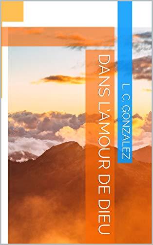 Couverture du livre DANS L'AMOUR DE DIEU