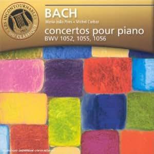 Bach : Concertos pour piano BWV 1052, 1055, 1056