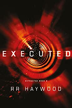 Executed (Extracted Trilogy Book 2) (English Edition) di [Haywood, RR]