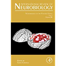 Neurobiology of the Placebo Effect: Part I (International Review of Neurobiology)