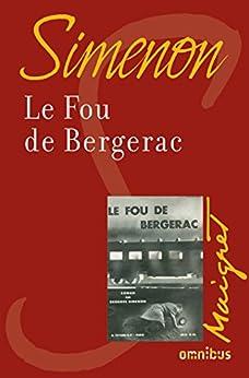 Le fou de Bergerac par [SIMENON, Georges]