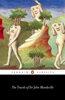 The Travels of Sir John Mandeville (Penguin Classics) de [Mandeville, John]