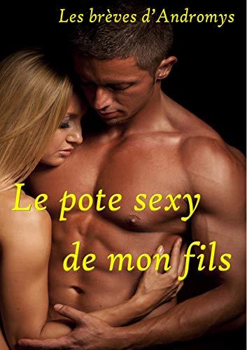 Couverture du livre Le pote sexy de mon fils: Histoire érotique MFM pour adultes (-18) (Les brèves érotiques d'Andromys)