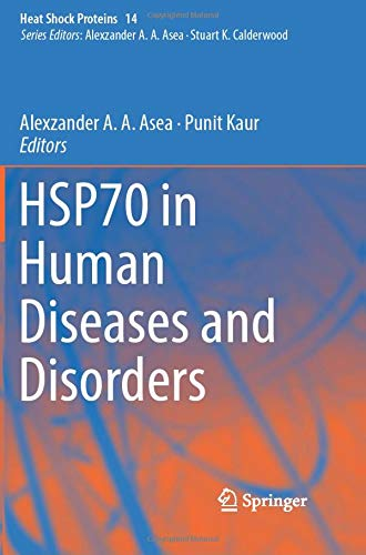 HSP70 in Human Diseases and Disorders (Heat Shock Proteins, Band 14)