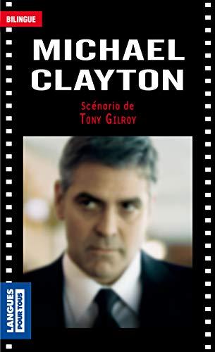 Michael Clayton par Tony GILROY