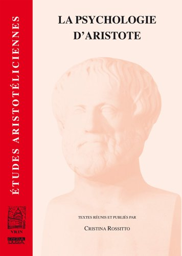 La Psychologie D'aristote par Cristina Rossitto