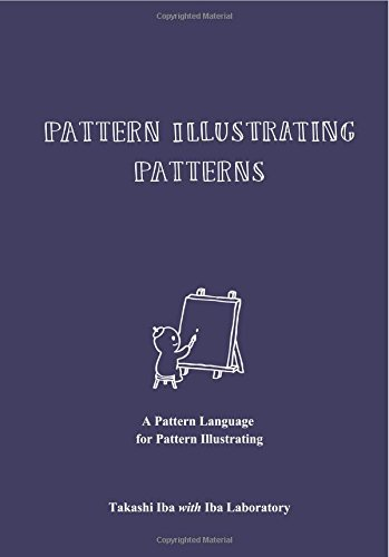 Pattern Illustrating Patterns: A Pattern Language for Pattern Illustrating