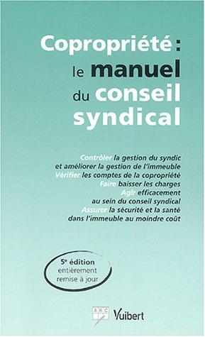 Copropriété : le manuel du conseil syndical par Maguy Deck