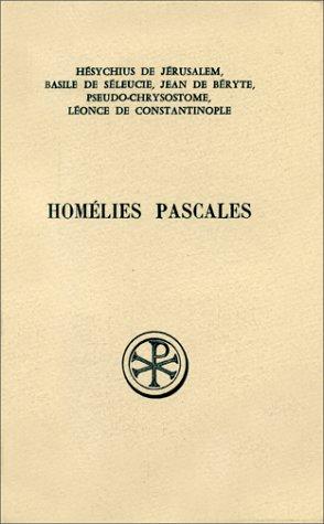 HOMELIES PASCALES. Cinq homélies inédites par Michel Aubineau
