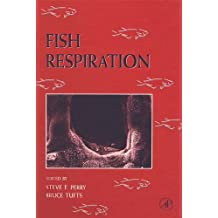Fish Respiration: Fish Respiration v. 17 (Fish Physiology)