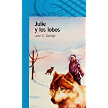 Julie y Los Lobos: Julie of the Wolves