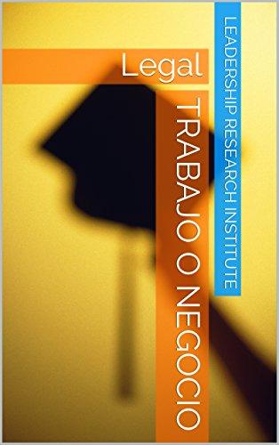 Trabajo o negocio: Legal por LEADERSHIP research institute