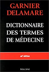 Dictionnaire des termes de médecine, 26e édition