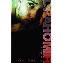 Drahomir (A Liliphim Novel Book 2)