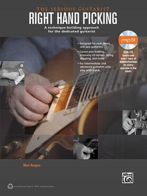 [(The Serious Guitarist -- Right Hand Picking: A Technique-Building Approach for the Dedicated Guitarist, Book & CD)] [Author: Mark Burgess] published on (September, 2013)